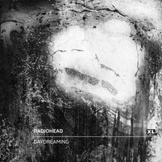 Radiohead – Daydreaming [Single] (2016)