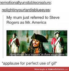 perfect use. Captain Jack Sparrow sympathizes with Captain America
