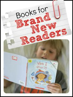 Books for Brand New Readers: A list of books for children who are learning to decode.