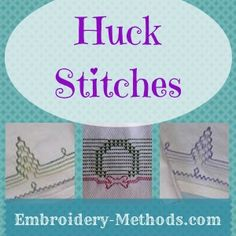 Learn how to make huck embroidery stitches at Embroidery-Methods.com