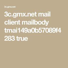 3c.gmx.net mail client mailbody tmai149a0b57089f4283 true