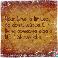 Whose life are you living? | Subscribe to the #WWOTD at letstalkaboutwork.tv | #WorkInspired #quotes