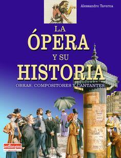 OBRAS, COMPOSITORES Y CANTANTES | La historia de los compositores, los cantantes, los estilos y tendencias de la ópera hasta nuestros días