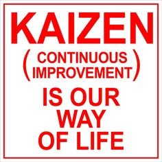 When looking for ways to improve a facility most managers will discover the concept of Kaizen. Kaizen is a Japanese term that means 'a change for better' or more commonly said, 'continuous improvement. Kaizen, Change Management, Business Management, Project Management, Process Improvement, Self Improvement, Lean Office, Amélioration Continue, 6 Sigma