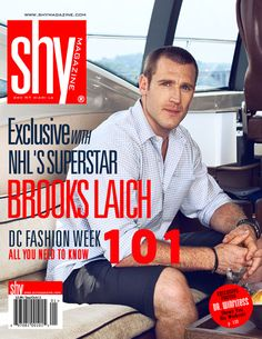 Brooks Laich is the cover boy of the upcoming issue of Shy Magazine (Photo credit: Rebecca Siegel/Shy Magazine)hmmm maybe I should take up some hockey watching!