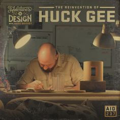 Episode 237 - The Reinvention of Huck Gee : Libsyn Player