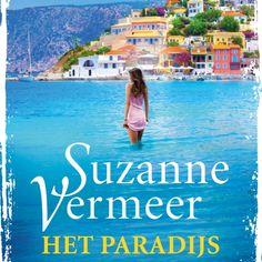 Het paradijs | Suzanne Vermeer: Wanneer Liza Roozenboom lange tijd niks hoort van haar zoon Mark, die op vakantie is op het eiland Corfu,…