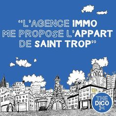 """L'agence #immo me propose l'#appart de #sainttrop""  What do you think this means?"