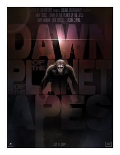 Dawn of the Planet of the Apes - movie poster - Andy Fairhurst
