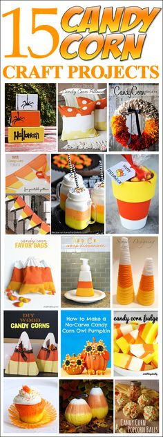 15 candy corn craft projects. LOVE these ideas for Halloween or Fall time!! Holidays Halloween, Halloween Crafts, Halloween Goodies, Halloween 2015, Happy Halloween, Halloween Ideas, Preschool Halloween, Halloween Night, Halloween Birthday