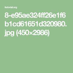 8-e95ae324ff26e1f6b1cd61651d320980.jpg (450×2986)