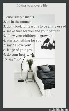 10 tips for a lovely, simple life. Simplicity. Happiness.