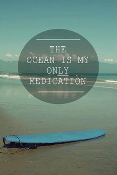 When u have that feeling that u are just done with everything, then u hear the word surf! And realize my life is awesome. Surfing is my only medication Fort Myers Beach, Ocean Beach, Beach Bum, Beach Trip, Surf Mar, Khao Lak Beach, Ocean Quotes, Seaside Quotes, Surfing Quotes