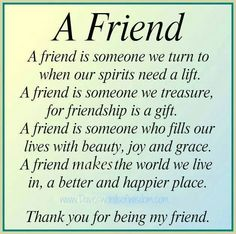 Free Birthday Verses For Cards Greetings and Poems For Friends Special Friend Quotes, Friend Poems, Best Friend Quotes, Friend Sayings, Quote Friends, Sister Poems, Life Sayings, The Words, Best Friendship Quotes
