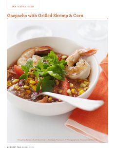 Gazpacho with Grilled Shrimp & Corn. Sounds divine.