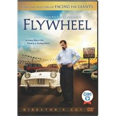Flywheel Movie - The from the folks that brought you Facing the Giants! The best in my opinion! Good Christian Movies, Christian Films, Christian Posters, Christian Videos, Christian Music, Christian Living, Christian Faith, See Movie, Film Movie