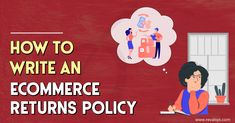 #Revalsys #CreatingPossibilities #Ecommerce #ReturnsPolicy Our latest blog post: How To Write An Ecommerce Returns Policy