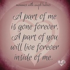 A part of me is gone forever, a part of you will live forever inside of me. I Miss My Sister, Miss You Dad, Love Always, Love You, Missing My Son, Grieving Quotes, Grief Loss, Precious Children, Found Out