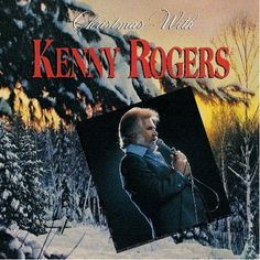 Kenny Rogers - Christmas with Kenny Rogers- another family tradtion