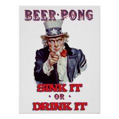 Uncle Sam Beer Pong - Sink It Or Drink It Poster
