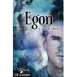 Boulimique des livres: Mon avis sur Egon de Callie J.Deroy