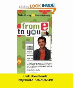 From E to You (9780743422857) Chris DLacey, Linda Newbery , ISBN-10: 0743422856  , ISBN-13: 978-0743422857 ,  , tutorials , pdf , ebook , torrent , downloads , rapidshare , filesonic , hotfile , megaupload , fileserve