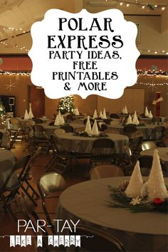 Polar Express Party- The whole shibang! - Party Like a Cherry Ideas & free printables to throw a polar express party either on a large or small scale. Polar Express Party, Polar Express Christmas Party, Ward Christmas Party, Office Christmas Party, Christmas Program, Christmas Parties, Christmas Ideas, Company Christmas Party Ideas, Xmas Party