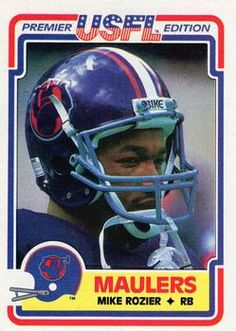 Former Husker, Mike Rozier, with the Pittsburgh Maulers of the U. Nebraska Football, Football Love, Vintage Football, Football Team, Football Trading Cards, Football Cards, Baseball Cards, American Football League, National Football League
