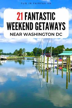 21 fantastic weekend getaways near Northern Virginia for family, couples, and solo mini vacations in the Washington DC region.