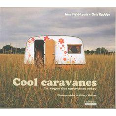 Caravanes vintage et cie gypsie wannabe pinterest vintage - Location caravane vintage ...