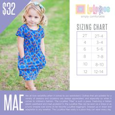 Here is the LuLaRoe sizing chart for the girls Mae dress.  Size does differ depending on material type.  Please contact me if you have any sizing questions or to see my current selection of this style visit www.fashionwithmelissa.com