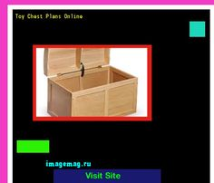 Toy Chest Plans Online 190546 - The Best Image Search
