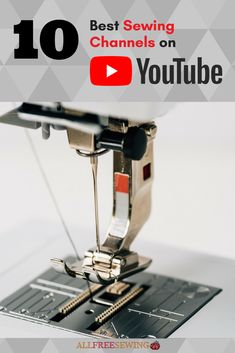 Don't miss out on these fabulous YouTube sewing channels! They are awesome.