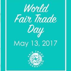 Join us tomorrow for World Trade Day!  The World Fair Trade Day started since 2001 by WFTO members is an initiative of WFTO that falls on the second Saturday of May of each year.  It is an inclusive worldwide festival of events celebrating Fair Trade as a tangible contribution to the fight against poverty and exploitation climate change and the economic crises that has the greatest impact on the worlds most vulnerable populations.  Trade must benefit the most vulnerable and deliver…