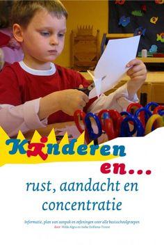 Kinderen en… rust, aandacht en concentratie