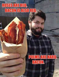 Bacon - easier than poems