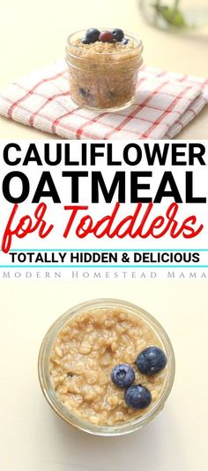 Cauliflower Oatmeal for Toddlers (Healthy Hidden Veggie Breakfast) | Modern Homestead Mama #toddlerfood #toddlermeals #toddler #cauliflowerrecipes #modernhomesteadmama