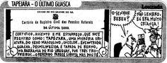STUDIO PEGASUS - Serviços Educacionais Personalizados & TMD (T.I./I.T.): Charges Engraçadas: TAPEJARA E A CERTIDÃO DE NASCI...