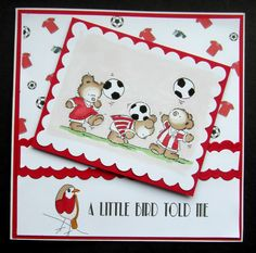 Hand made birthday card (Swindon Robins) using LOTV football bears stamp colored with pro markers