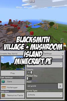 Pocket Edition Blacksmith Village + Mushroom Island Seed. Seed:verycold