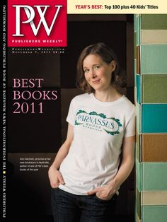 Publishers Weekly: Best Books of 2011  Page also includes Top 10 lists of various genres