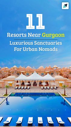 Pick from these amazing near oozing luxury and grandeur for a refreshing holiday: Neemrana Fort, ITC Grand, Lalit Mangar, Camp Wild, & more. North India, Best Resorts, Is 11, Camping, Urban, Luxury, Holiday, Campsite, Vacations