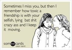 Hmm toxic doesn't even come close to describing it. Haha this can apply to any type of relationship