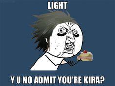 Light Death Note Y U NO Meme by DeathNoteFanSite on DeviantArt