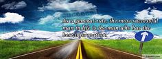 As a general rule, the most successful   man in life is the man who has the best information