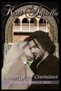 A Marriage of Convenience (Married to a Prince) by Kat Attalla, http://www.amazon.com/dp/B00G9JTIV8/ref=cm_sw_r_pi_dp_WTqHsb1SYHGQ0