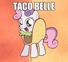Cute and funny because her name is sweetie Belle!