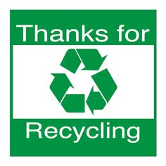 """10 1/2"""" Sq Plastic Sign-Thanks for Recycling with Symbol 