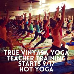 """@truehotyoga's photo: """"Fall 2014 - Our Hot Yoga 200 Hour Yoga Alliance Certified Teacher Training starts 9/17!  This is a 12.5 week program meeting Wednesday and Friday evenings and Saturdays. Transform your live and the lives of others with True Vinyasa Yoga Teacher Training at True Hot Yoga Scottsdale!  Email patty@truehotyoga.com for more information  #truehotyoga #hotyoga #yogateachertraining #hotyogateachertraining #scottsdale #arrowhead #glendale  #anthem #phoenix"""""""
