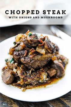 Chopped Steak Recipe with Caramelized Onions and Mushrooms - a tasty ground sirloin chopped steak that is pan roasted to perfection and served up with caramelized onions, mushrooms and hash browns! Caramelized Onions And Mushrooms, Caramelized Onions Recipe, Roasted Onions, Steak And Mushrooms, Roasted Mushrooms, Stuffed Mushrooms, Ground Beef Recipes Easy, Healthy Crockpot Recipes, Healthy Dinner Recipes